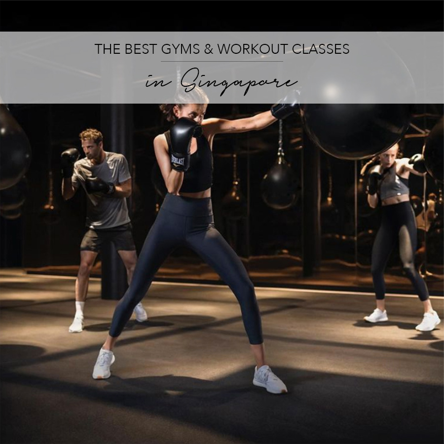 Best Gyms & Workout Classes Singapore